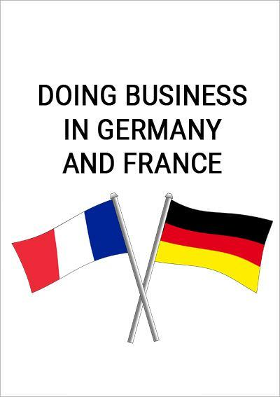 Doing business in Germany and France